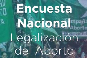 Encuesta nacional mayo 2018 – Aborto